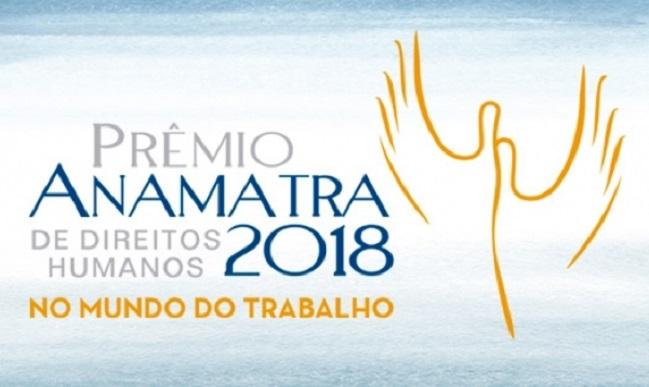 Vencedores Prêmio Anamatra de Direitos Humanos 2018